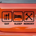 Decal Eat, Sleep, Remont JDM parody