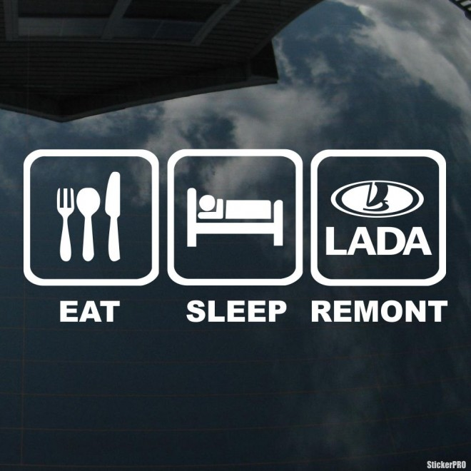 Decal Eat, Sleep, Remont LADA