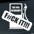 Decal gas station pump The Fuel Economy Fuck It!!!